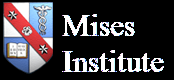 Mises Institute, The Ludwig von